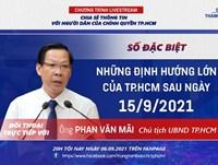 """Livestream """"Dân hỏi – Thành phố trả lời"""" số đặc biệt: Những định hướng lớn của TPHCM sau ngày 15/9/2021"""