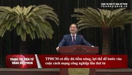 TP. Hồ Chí Minh có đầy đủ tiềm năng, lợi thế để bước vào Cuộc cách mạng công nghiệp lần thứ tư