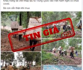 """Tin giả """"Khẩu trang tái chế nhập lậu từ Trung Quốc vào Việt Nam nghi có chứa covid"""""""