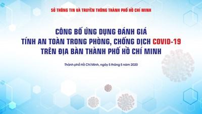 Công bố Ứng dụng đánh giá tính an toàn trong phòng, chống dịch Covid-19  trên địa bàn Thành phố Hồ Chí Minh
