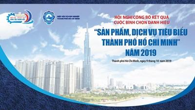 """Hội nghị công bố kết quả cuộc bình chọn danh hiệu """"Sản phẩm, dịch vụ tiêu biểu Thành phố Hồ Chí Minh"""" năm 2019"""