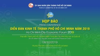 Họp báo về Diễn đàn kinh tế Thành phố Hồ Chí Minh năm 2019