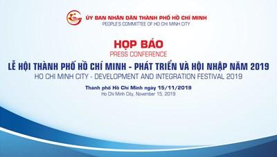 Họp báo Lễ hội Thành phố Hồ Chí Minh - Phát triển và hội nhập năm 2019