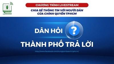 """Nhìn lại Chương trình livestream """"Dân hỏi - Thành phố trả lời"""""""