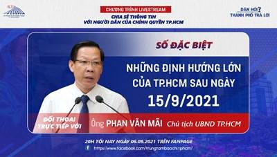 """Livestream """"Dân hỏi – Thành phố trả lời"""" số đặc biệt: Chủ tịch UBND TPHCM đối thoại trực tiếp với người dân"""