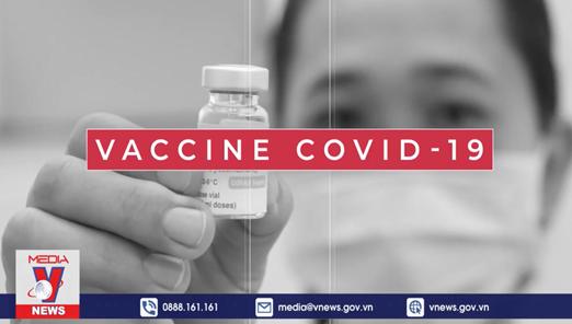 [Video] Hành trình về Việt Nam của hơn 120 triệu liều vaccine COVID-19