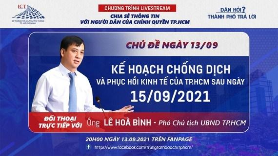 """Livestream """"Dân hỏi - Thành phố trả lời"""": """"Kế hoạch chống dịch và phục hồi kinh tế của TPHCM sau ngày 15/9"""""""