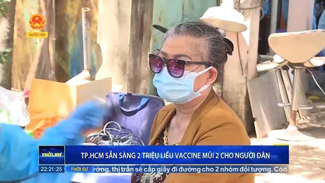 TP.HCM sẵn sàng 2 triệu liều vaccine mũi 2 cho người dân