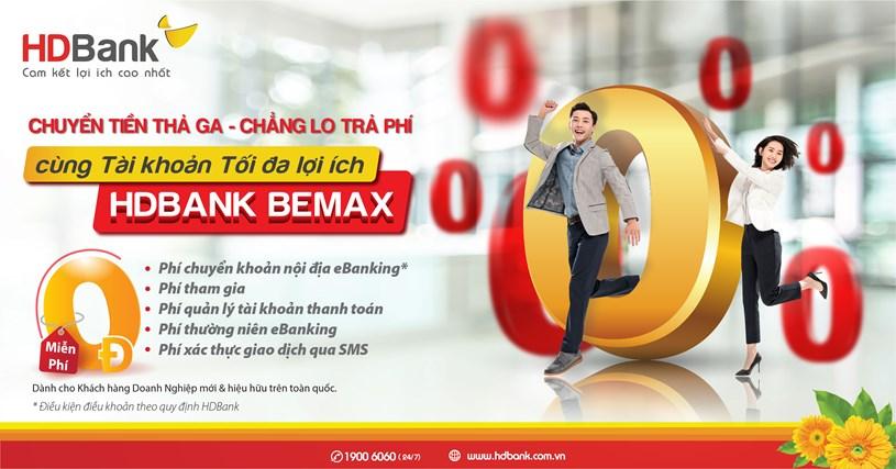 """""""Tài khoản Tối đa lợi ích - HDBank BeMax"""" là một trong những chương trình mới vừa được HDBank triển khai"""