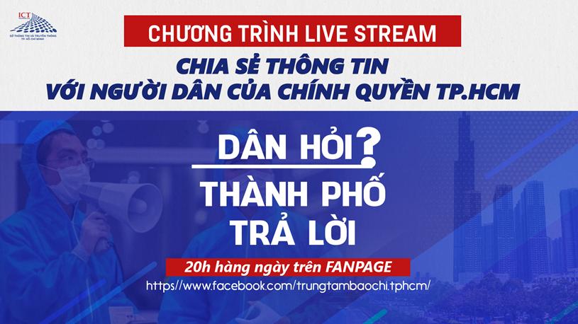 """Livestream """"Dân hỏi – Thành phố trả lời"""" vào lúc 20 giờ hàng ngày từ 24/8/2021 trên Fanpage Trung tâm Báo chí TP - Ảnh 1"""