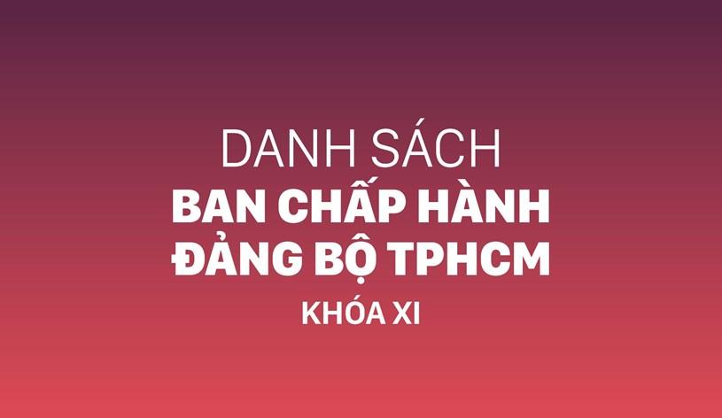 Danh sách Ban Chấp hành Đảng bộ TPHCM khóa XI - Ảnh 1